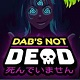 DAB'S NOT DEAD