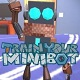 Train Your Minibot