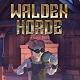 Walden Horde