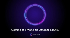 Opera Touch浏览器10月1日上线iPhone平台