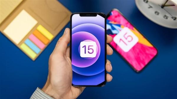 苹果 iOS 15 正式版有望随iPhone 13的9月秋季发布会一同登场